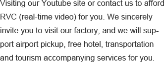 Visiting our Youtube site or contact us to afford RVC (real-tim.png